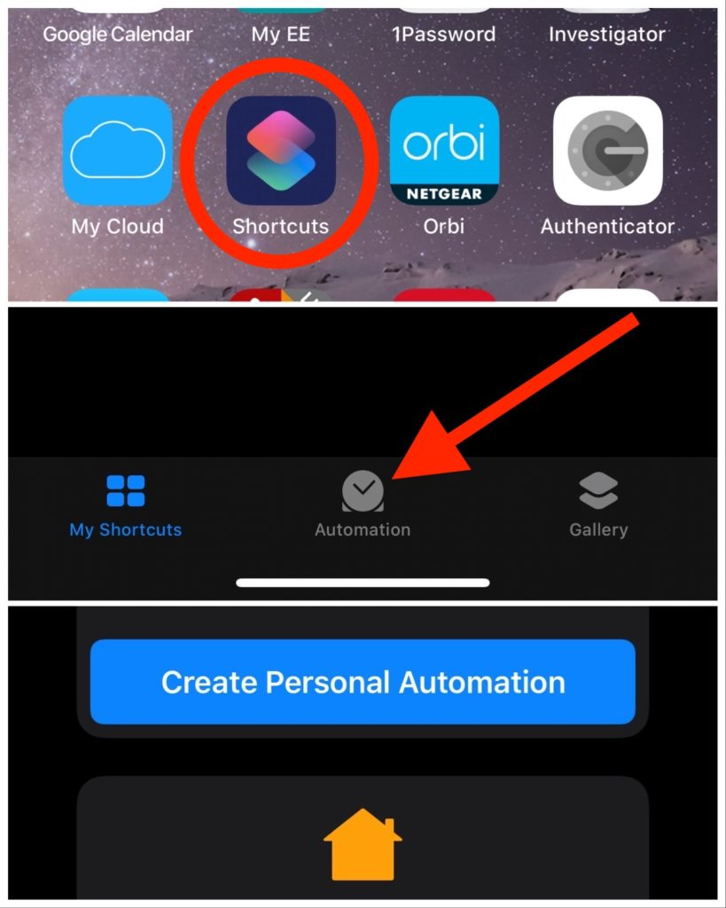 Steps 1 - Shortcuts, then automation, the create personal automation